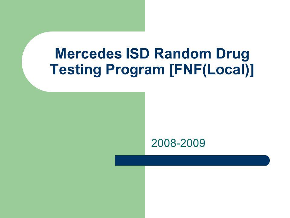 Mercedes ISD Random Drug Testing Program [FNF(Local)]